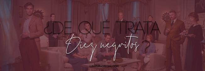 About Diez negritos